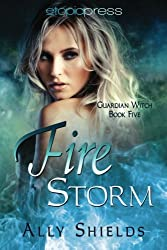 Fire Storm (Guardian Witch) (Volume 5)