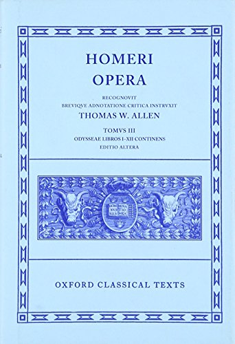 (The Odyssey, Books 1-12 (Oxford Classical Texts: Homeri Opera, Vol. 3) (Greek and Latin Edition))