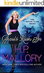 Ghouls Rush In (Peyton Clark Book 1)
