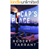 Cap's Place: A Jack Nolan Novel (The Cap's Place Series Book 1)