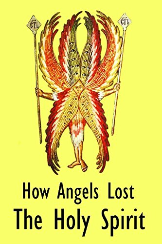 How Angels Lost The Holy Spirit pdf