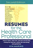Resumes for the Health Care Professional, Kim Marino, 0471380733