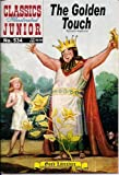 The Golden Touch (Classics Illustrated Junior, 534)