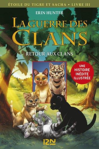 La Guerre Des Clans Version Illustrée Cycle III - Tome 3 HORS COL SERIEL French Edition