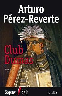 Club Dumas, Pérez-Reverte, Arturo