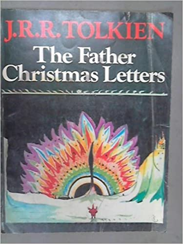 The father christmas letters j r r tolkien 9780395249819 the father christmas letters j r r tolkien 9780395249819 amazon books spiritdancerdesigns Gallery