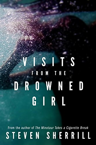 Visits from the Drowned Girl