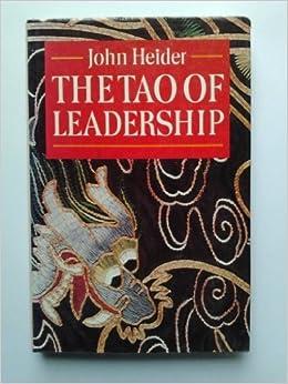 Book The Tao of Leadership by John Heider (1986-04-24)