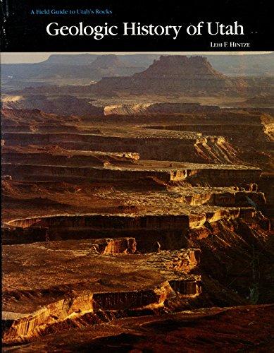 Geologic History of Utah (Brigham Young University geology studies)