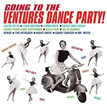 Going To The Ventures' Dance Party!