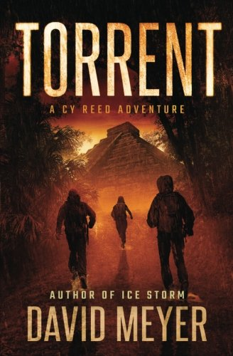 Torrent (Cy Reed Adventures) (Volume 3)