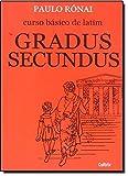 capa de Curso Básico de Latim. Gradus Secundus