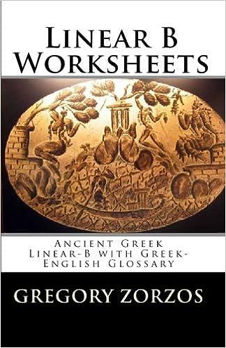 Linear B Worksheets: Ancient Greek Linear-B with Greek