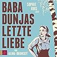 Baba Dunjas letzte Liebe (Hörbestseller)