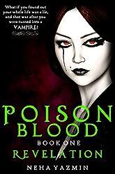 Poison Blood, Book 1: Revelation (Poison Blood Series)