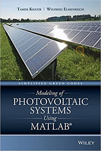 Modeling of Photovoltaic Systems Using MATLAB: Simplified Green