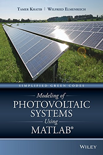 (Modeling of Photovoltaic Systems Using MATLAB: Simplified Green Codes)
