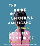 The Book of Unknown Americans: A novel