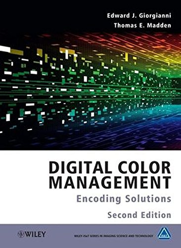 Digital Color Management: Encoding Solutions (Color Management)