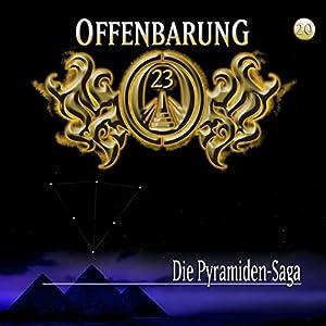 Die Pyramiden-Saga (Offenbarung 23, 20) Hörspiel