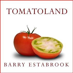 Tomatoland Audiobook