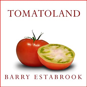 Tomatoland–The Book