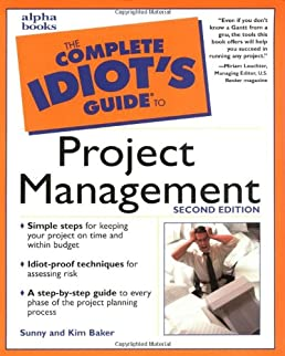 complete idiot s guide to project management the complete idiot s rh amazon co uk Complete Idiots Guide to Facebook Complete Idiots Guide to Investing