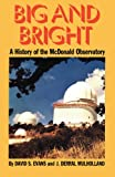 Big and Bright, David S. Evans and J. Derral Mulholland, 0292707592