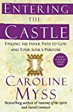 Entering the Castle: Finding the Inner Path to