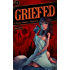 Griefed (Lexy Cooper Book 3)