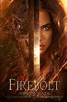 Firebolt (The Dragonian Series Book 1) by [Woods, Adrienne]
