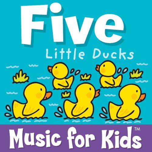 Ducks Five Little (Five Little Ducks)
