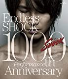 Endless SHOCK 1000th Performance Anniversary 【通常盤】 [Blu-ray]