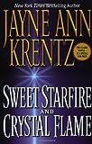 Sweet Starfire; Crystal Flame, Jayne Ann Krentz, 0446531375