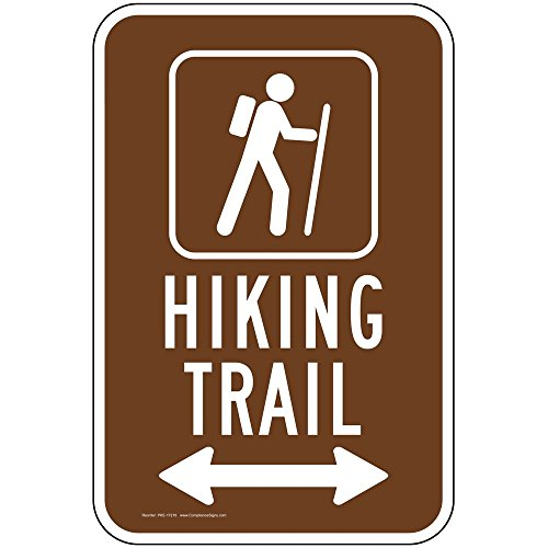 - Hiking Trail [Left/Right Arrow] Reflective Sign, 18x12 in. with Center Holes on 80 mil Aluminum for Recreation by ComplianceSigns