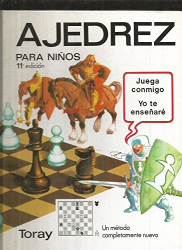 Ajedrez Para Ninos/Chess for Children (Spanish Edition)