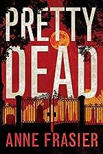Pretty Dead (Elise Sandburg Series Book 3)