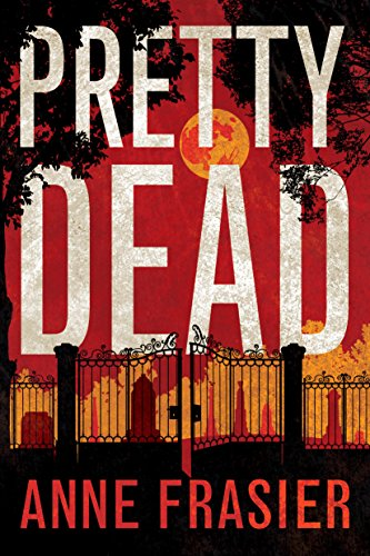 Pretty Dead (Elise Sandburg Book 3)