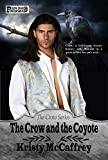 The Crow and the Coyote (The Crow Series Book 1)