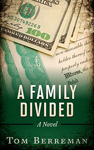A Family Divided: A Corporate Espionage Legal Thriller by [Berreman, Tom]