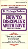 How to Discipline with Love, Fitzhugh Dodson, 0451115023