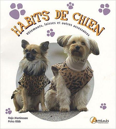 Livre gratuits Habits de chien : Vêtements, laisses et autres accessoires pdf, epub