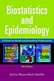 img - for Biostatistics and Epidemiology: A Primer for Health and Biomedical Professionals book / textbook / text book