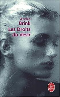 Les droits du désir par Brink