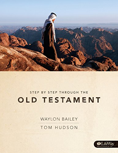 Step By Step Through The Old Testament (Bible Study Book)