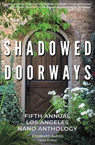 Shadowed Doorways: Fifth Annual NaNo Los Angeles Anthology (Nano Wl)