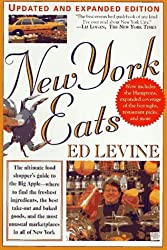 By Ed Levine - New York Eats (More): The Food Shopper's Guide To The Freshest In (Rev Upd) (1997-10-30) [Paperback]