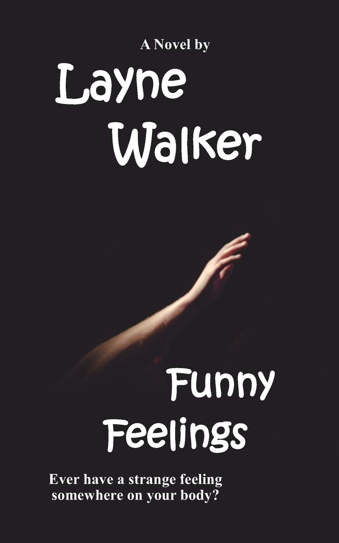 Amazon com: Funny Feelings (9780988353466): Layne Walker: Books