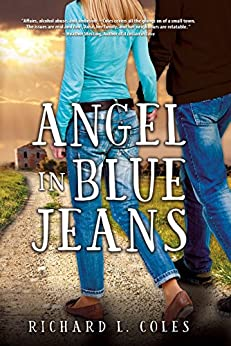 Angel in Blue Jeans by [Coles, Richard L.]