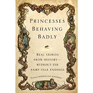 Princesses Behaving Badly Audiobook